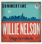 Vinyl Willie Nelson - Summertime: Willie Nelson Sings George Gershwin