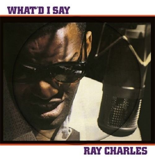 Vinyl Ray Charles - Whatd I Say
