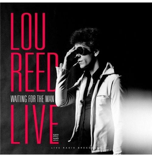 Vinyl Lou Reed - Best Of Waiting For The Man Live