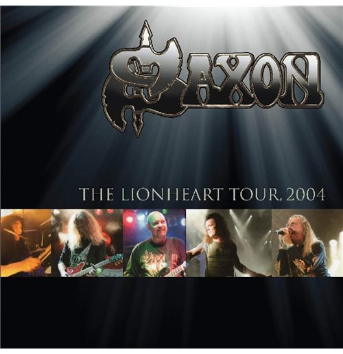Vinyl Saxon - The Lionheart Tour 2004