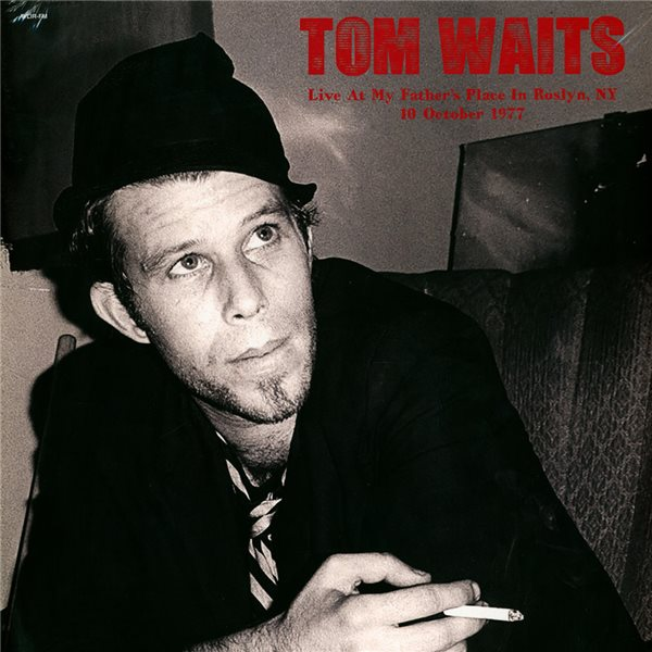 Vinyl Tom Waits - Live At My Father's Place In Roslyn, Ny 1977 (2 Lp)