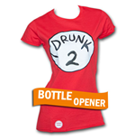 T-Shirt Dr. Seuss Inspired Drunk 2 Bottle Opener für Damen